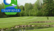 Trapp River Golf-Trapp River Golf get one 18 hole round of golf for 2 people for $50 - a $72 value (cart included)
