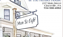 Main Street Cafe-60% off deal at Main Street Cafe in Claysville, PA!
