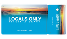 Locals Only VB-1/2 Off Locals Only™ VIP Discount Card for Virginia Beach - Includes Shipping - 3 DAYS ONLY