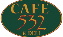Cafe 532-Great Food In The 532! Spend $10 And Get $15 Toward Lunch!