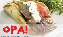 Opa! Greek Cuisine and Fun-$16 of delicious Greek Cuisine and Drinks at Opa! for only $8