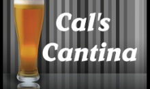 Cal's Cantina-Receive 2 $10 vouchers to Cal's Cantina for $10!