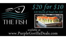 The Fish -$20 FOR $40 WORTH OF FINE SUSHI AND DRINK. TEXT FISH TO 90407 FOR SPECIALS AND DEALS.